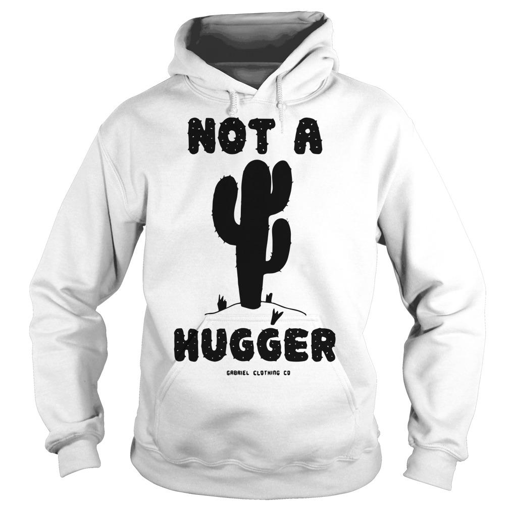 Cactus Not A Hugger Hoodie