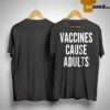 Catherine Rampell Vaccines Cause Adults Shirt