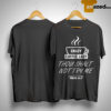 Crazy Coffee Lady Thou Shalt Not Try Me Mood 24 7 Shirt