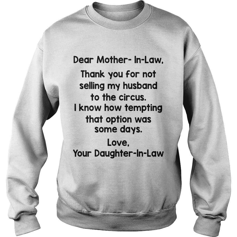 Dear Mother In Law Thank You For Not Selling My Husband To The Circus Sweater