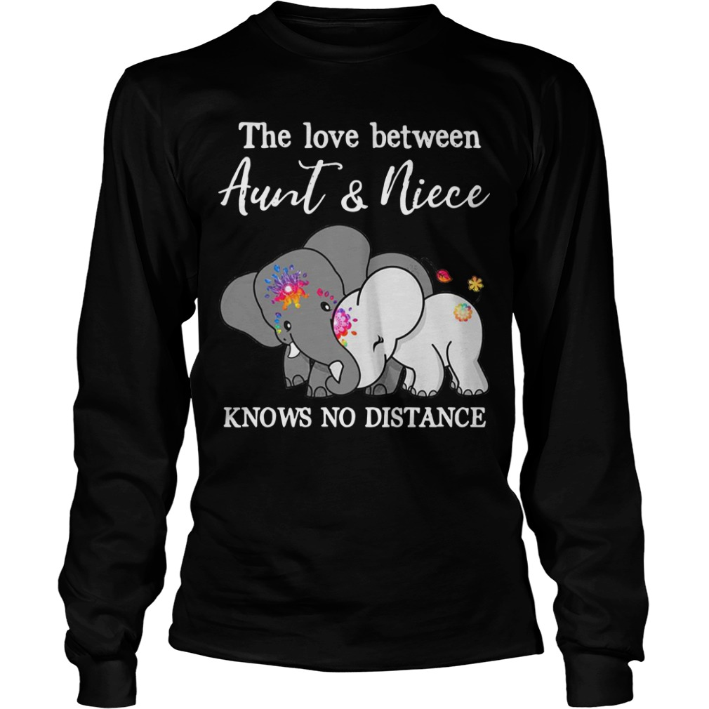 Elephant The Love Between Aunt And Niece Knows No Distance Longsleeve Tee