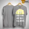 Ella Every Now And Then I Fall Apart Shirt