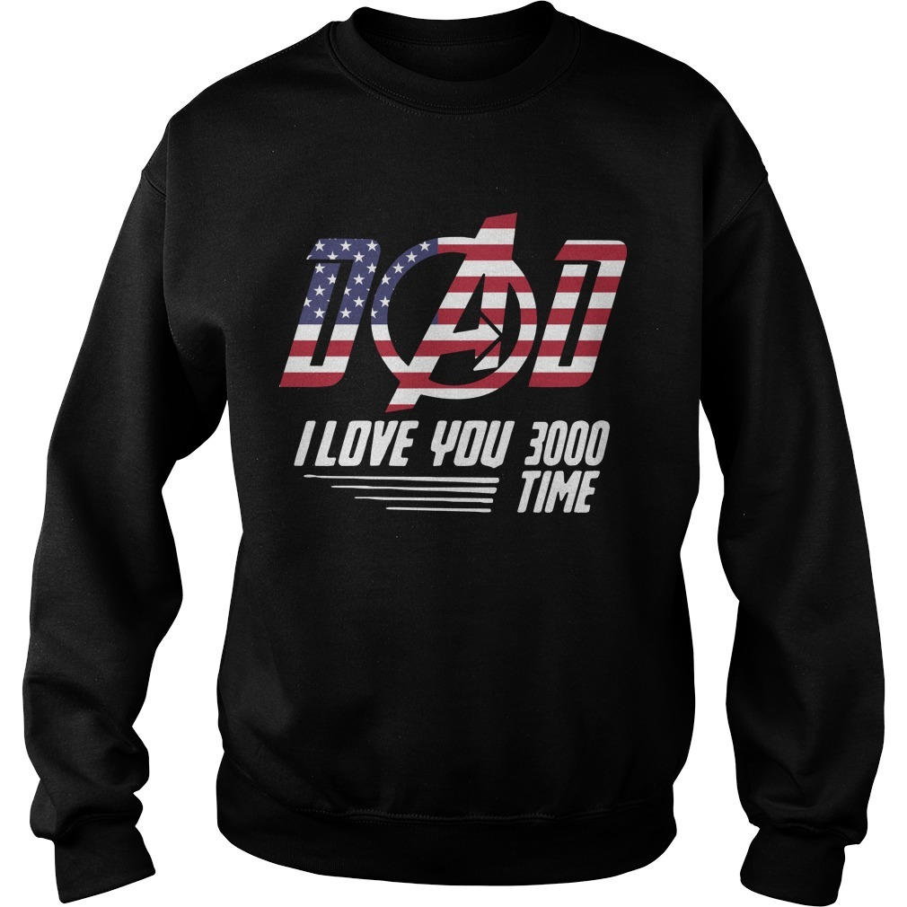 Flag America Dad I Love You 3000 Time Sweater