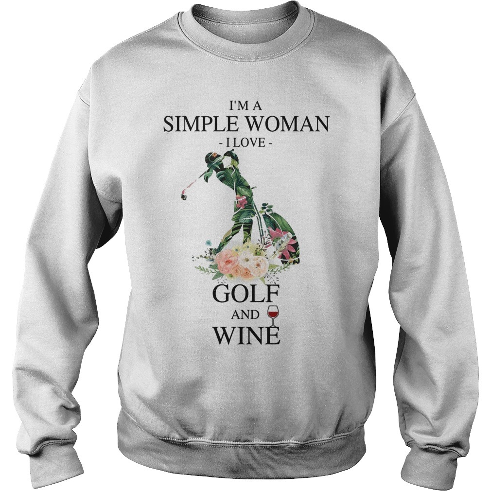Floral I'm A Simple Woman I Love Golf And Wine Sweater