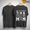 Floral My Favorite Cna Calls Me Mom Shirt