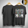 Floral My Favorite Firefighter Calls Me Mom Shirt