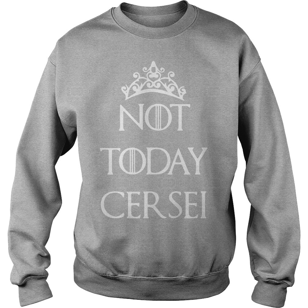 Game Of Thrones Not Today Cersei Sweater