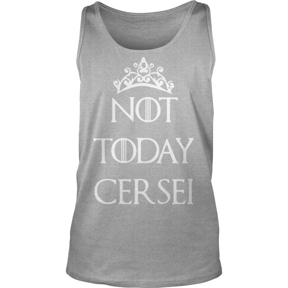 Game Of Thrones Not Today Cersei Tank Top