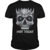 Game Of Thrones Skull Night King Not Today Shirt