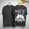 I Am A Hogwart Girl Unless Avengers Need Me Shirt