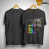 I'm An A Gamer Genders All Merit Equal Respect Shirt