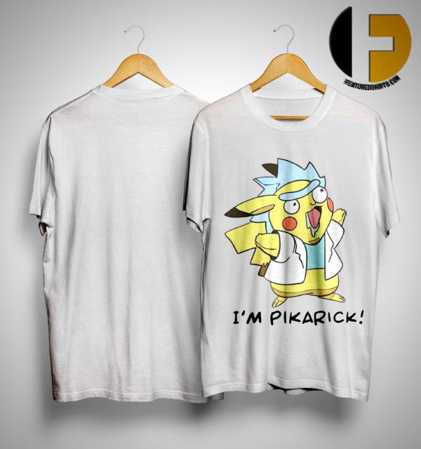 I'm Pikarick Shirt