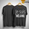 Je Suis Mélanie Shirt
