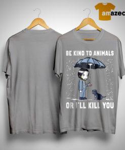John Wick T Shirt Be Kind To Animals