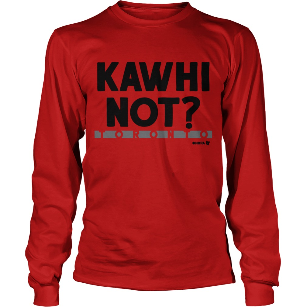 Kawhi Not Longsleeve Tee