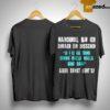 Manchmal Bin Ich Einfach Ein Bisschen U U Aa Ching Cheng Walla Bing Bang Aber Sonst Geht's Shirt