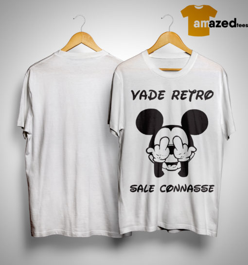Mickey Vade Retro Sale Connasse Shirt