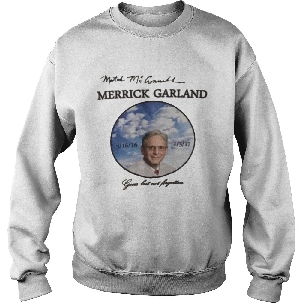 Mitch Mcconnell Merrick Garland's Death Gone But Not Forgotten Sweater