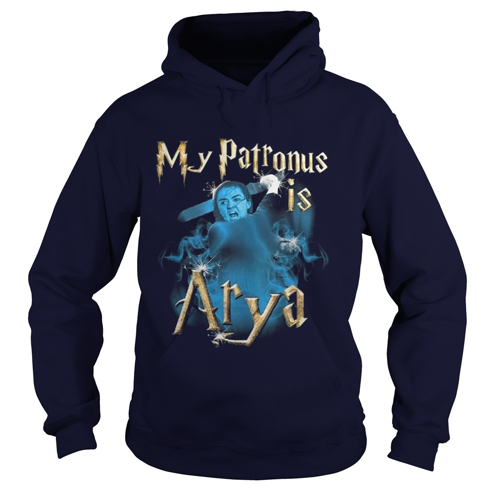 My Patronus Is Arya Hoodie