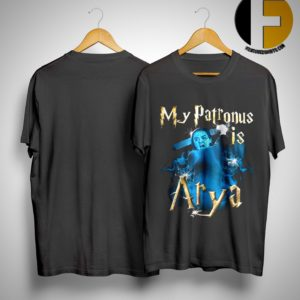 My Patronus Is Arya Shirt