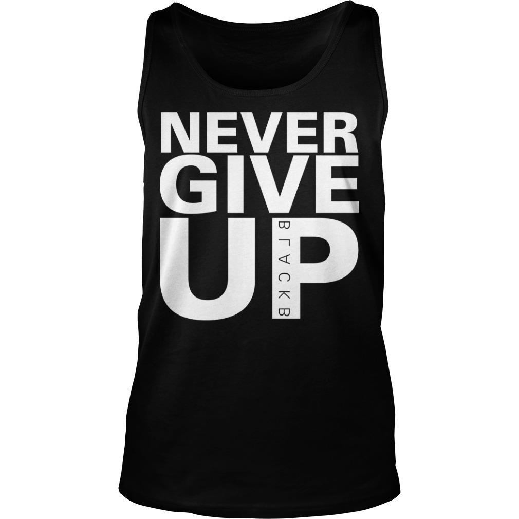 Never Give Up Tank Top Salah