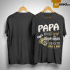 Papa So Easy To Operate I Do It Every Day Shirt