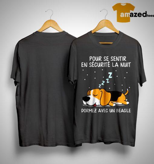 Pur Se Sentir En Sécurité La Nuit Dormez Avec Un Beagle Shirt