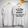 Si Tu Peux Supporter Manouche Tu Peux Tout Supporter Dans La Vie Shirt