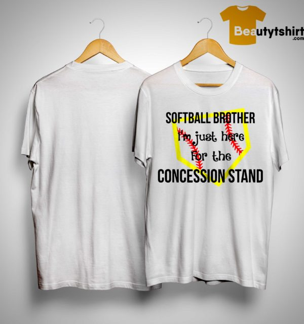 Softball I'm Just Here For The Concession Stand Shirt