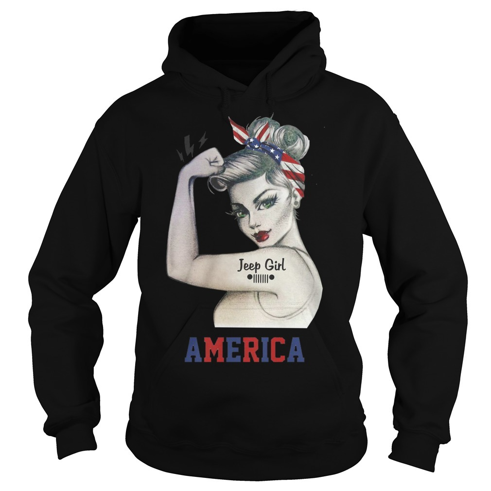 Strong Woman Jeep Girl America Hoodie