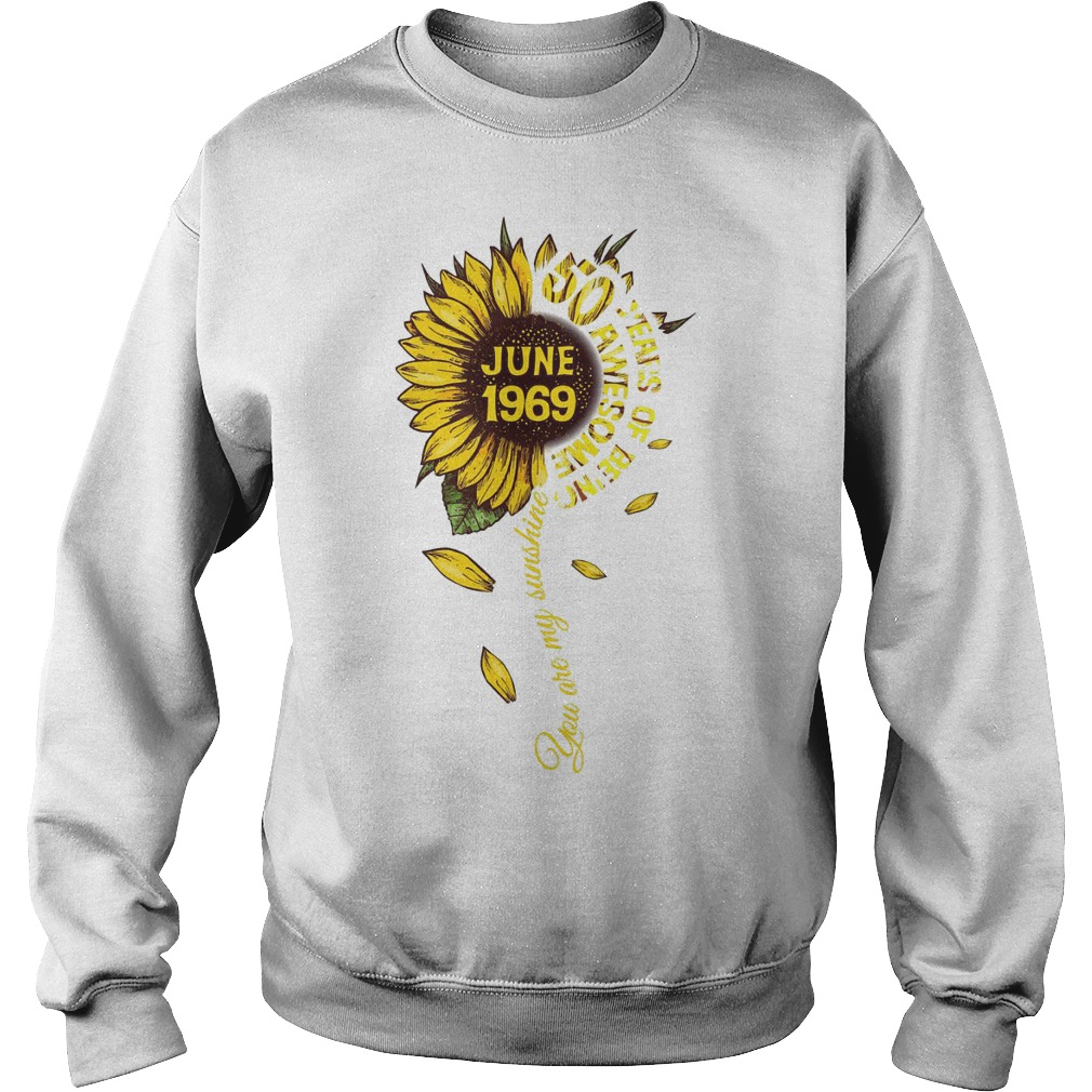 Sunflower You Are My Sunshine June 1969 50 Years Of Being Awesome Sweater