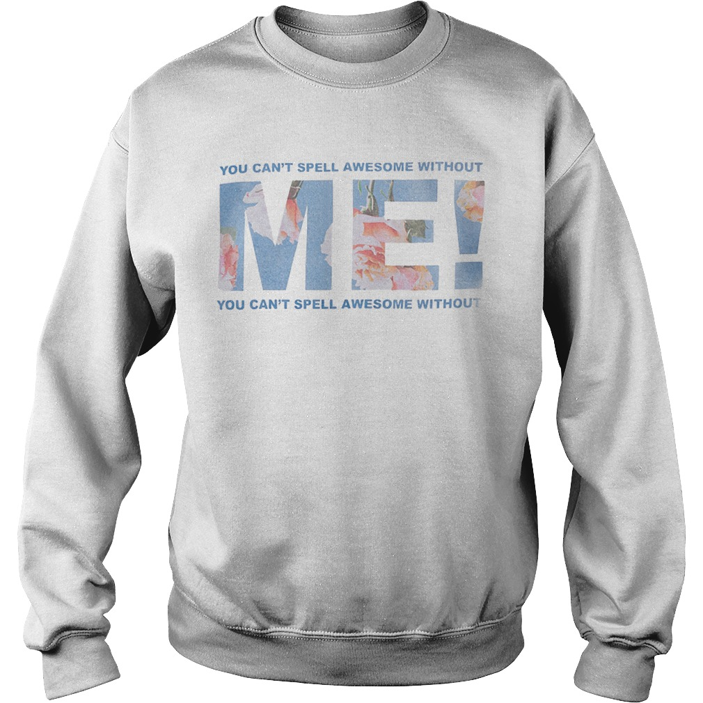 Taylor Swift You Can't Spell Awesome Without Me Sweater