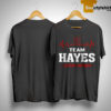 Team Hayes Lifetime Member Shirt