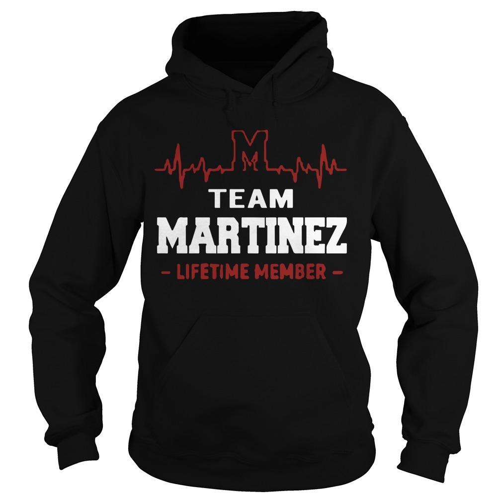 Team Martinez Lifetime Member Hoodie