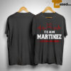 Team Martinez Lifetime Member Shirt