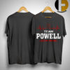 Team Powell Lifetime Member Shirt