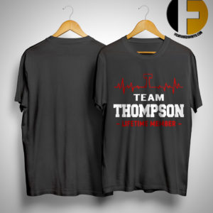 Team Thompson Lifetime Member Shirt