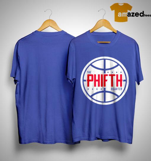 The Phifth Quarter Shirt
