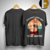 The Sunset Fat Thor You Don't Need Abs To Be Worthy Shirt