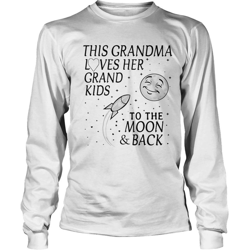This Grandma Loves Her Grand Kids To The Moon And Back Longsleeve Tee