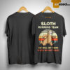 Vintage Sunset Sloth Running Team We Will Get There When We Get There Shirt