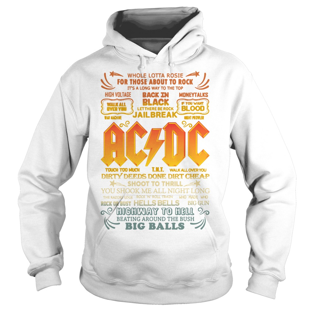 Whole Lotta Rosie For Those About To Rock Ac Dc Shoot To Thrill Hoodie