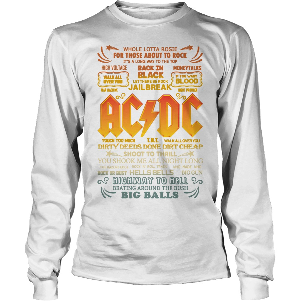 Whole Lotta Rosie For Those About To Rock Ac Dc Shoot To Thrill Longsleeve Tee