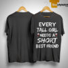 Wine Every Tall Girl Needs A Short Bestie Friend Shirt