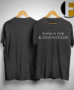 Women For Kavanaugh Shirt
