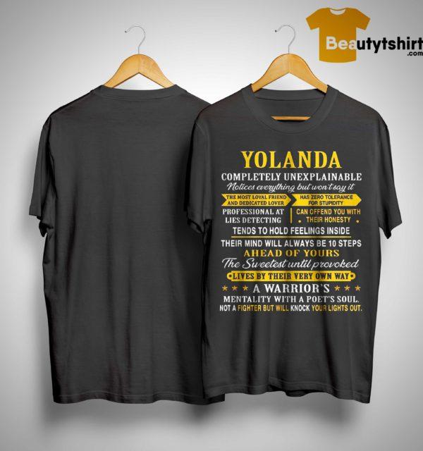 Yolanda Completely Unexplainable Notices Everything But Won't Say It Shirt