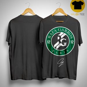 12 Rafa Garros Paris Shirt