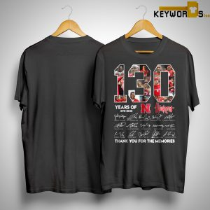 130 Years Of N Huskers 1890 2020 Thank You For The Memories Shirt