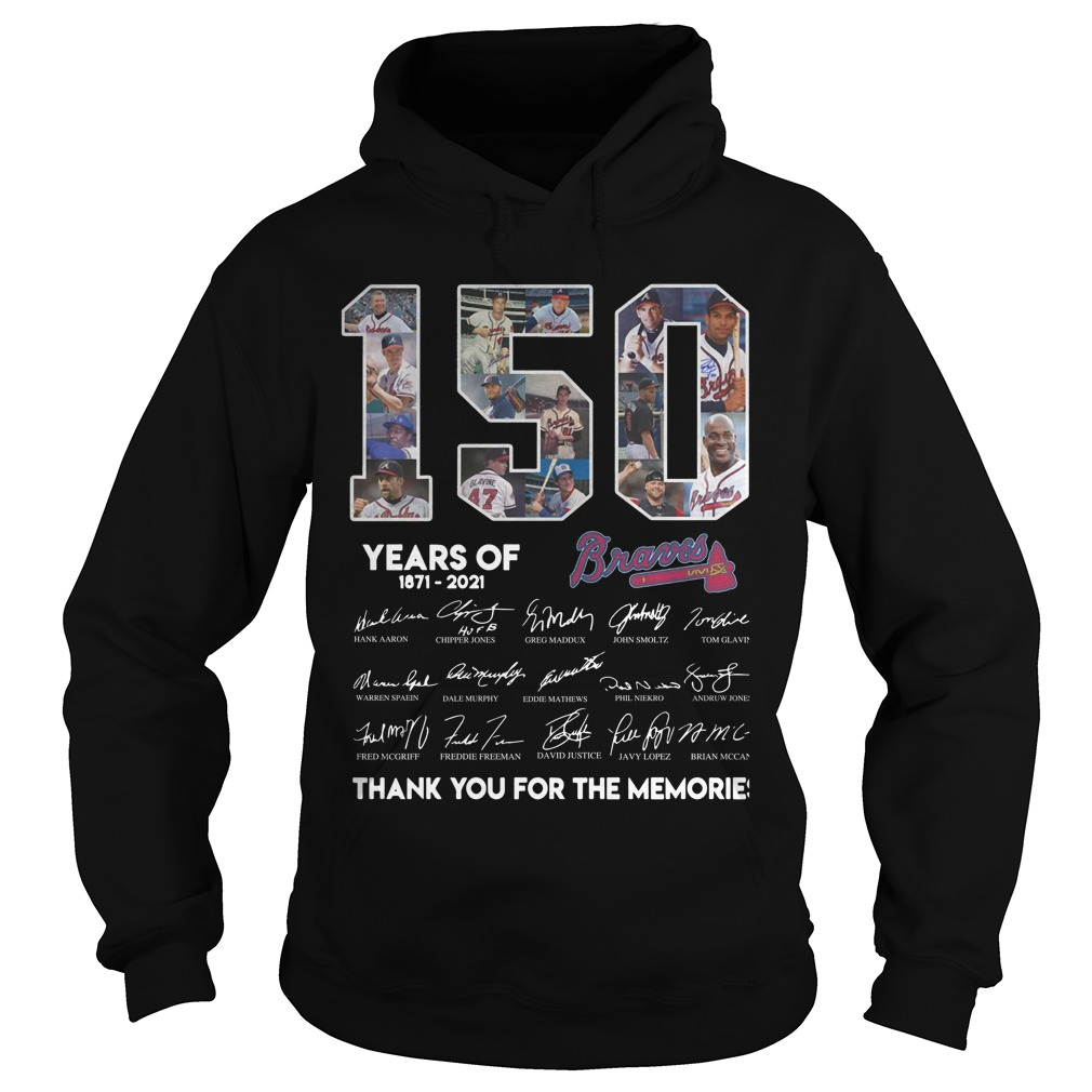 150 Years Of Braavos 1871 2021 Thank You For The Memories Hoodie