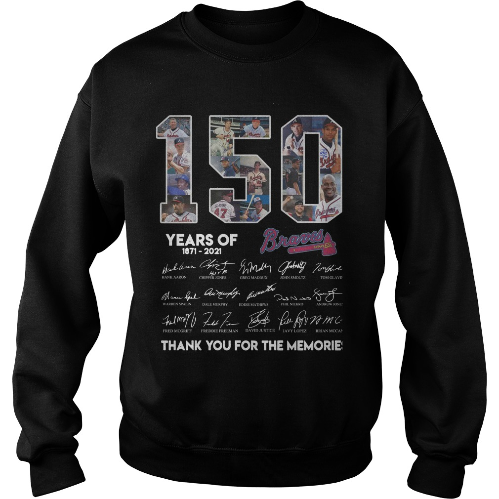 150 Years Of Braavos 1871 2021 Thank You For The Memories Sweater